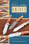 Making Full tang Knives for Beginners